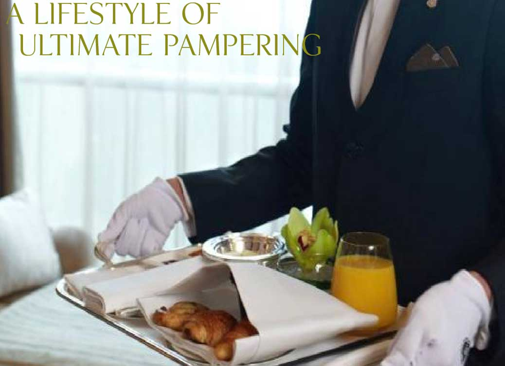 A Lifestyle of Ultimate Pampering